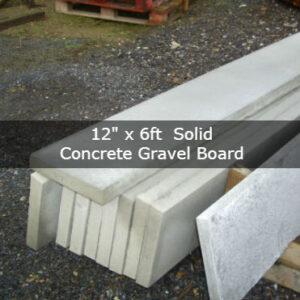12″ x 6ft Solid concrete gravel board