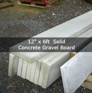 12″ x 6ft Solid concrete gravel board