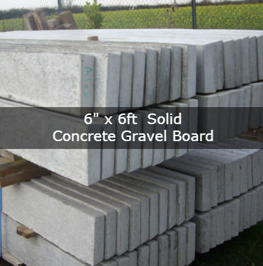 6″ x 6ft Solid Concrete gravel board