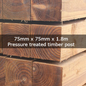 75mm x 75mm x 1.8m Pressure Treated Timber Post