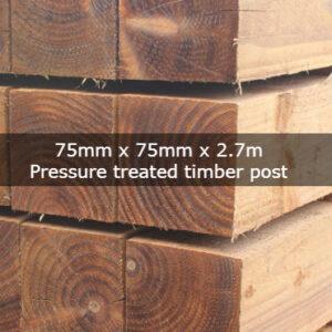 75mm x 75mm x 2.7m Pressure Treated Timber Post